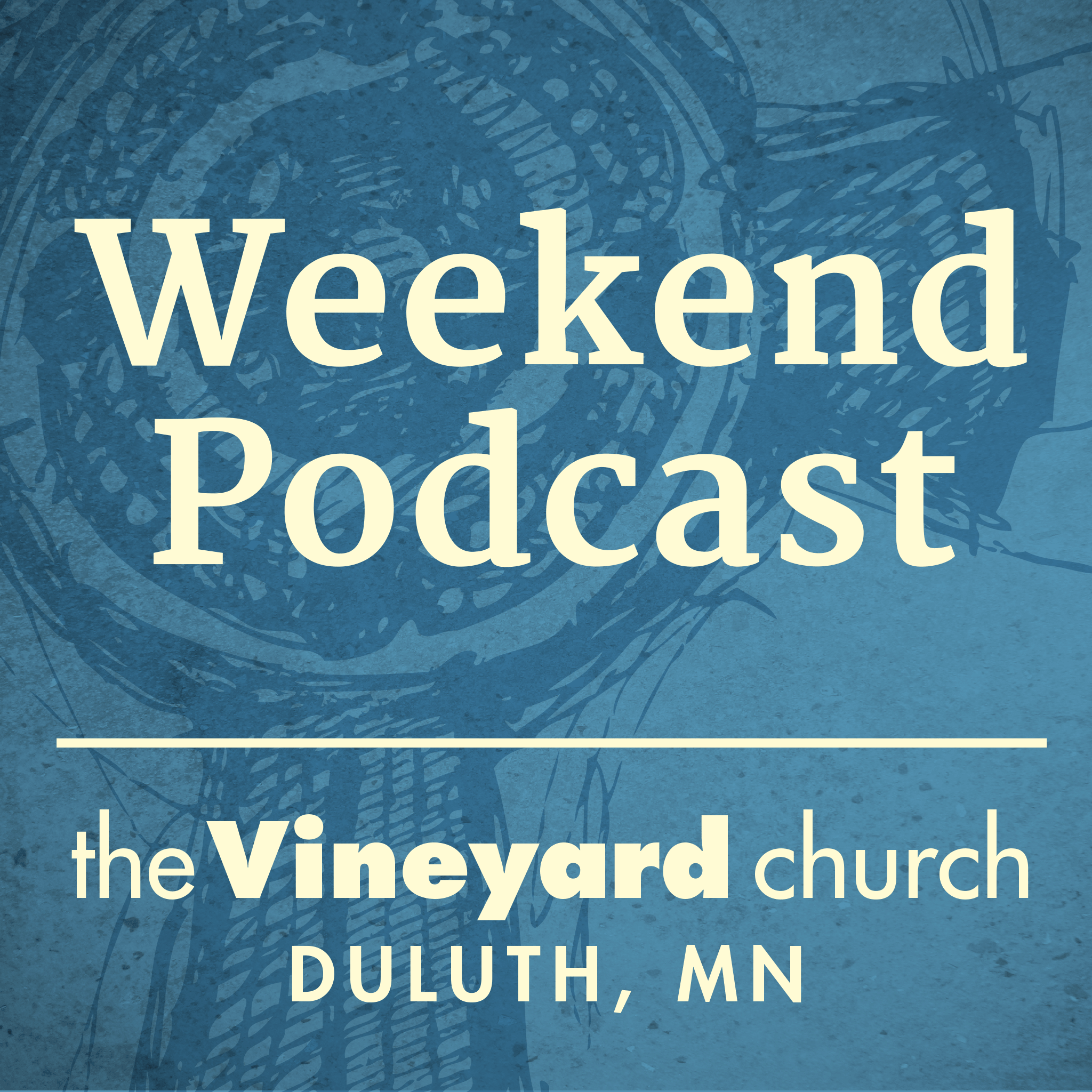 Duluth Vineyard Podcast